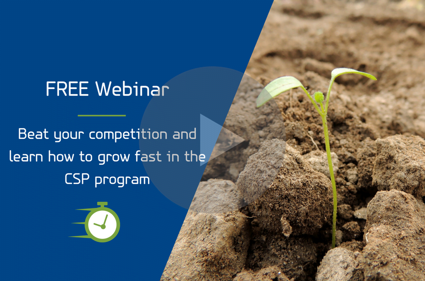 Beat your competition and learn how to grow fast in the CSP program! 8