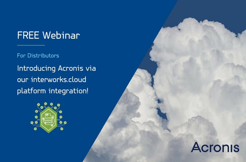 Introducing Acronis via our interworks.cloud platform integration! 10