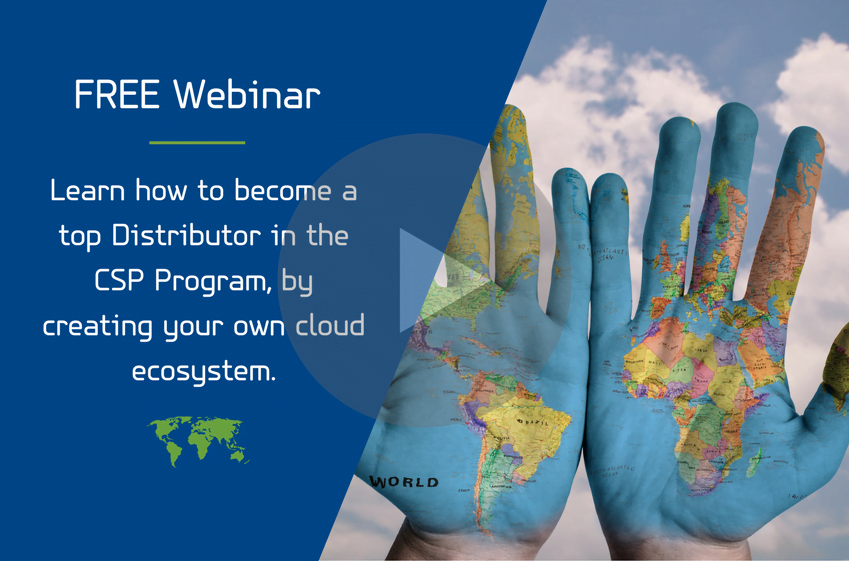 Βecome a top Distributor in the CSP Program - create your own cloud ecosystem 9